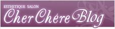Cher Chere Blog